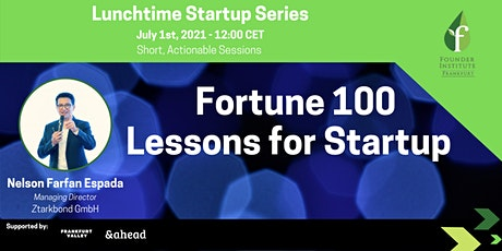 Lunchtime Series: Fortune 100 Lessons for Startups tickets