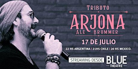 ARJONA tributo por ALEJANDRO BRUMER entradas