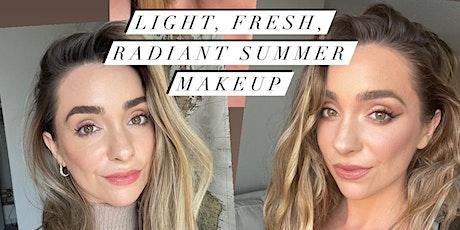 Light, Fresh, Glowy, Summer Makeup Class   Megan Lombardi tickets