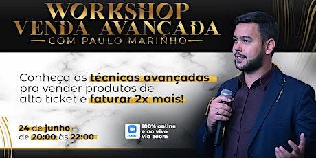 Workshop Avançado em Vendas de Alto Ticket ingressos