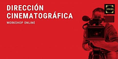 Workshop intensivo:  Dirección cinematográfica entradas