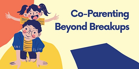 Co-Parenting Beyond Breakups tickets