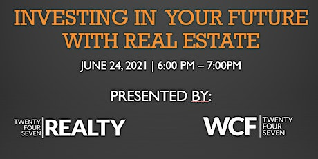 Investing In Your Future - With Real Estate tickets