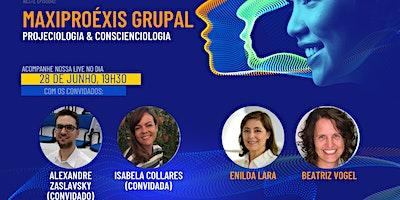 Neociências: Maxiproéxis Grupal (IIPC & CEAEC)