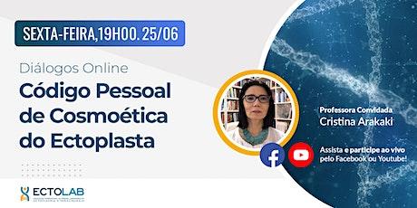 Diálogos Online: Código Pessoal de Cosmoética do Ectoplasta ingressos