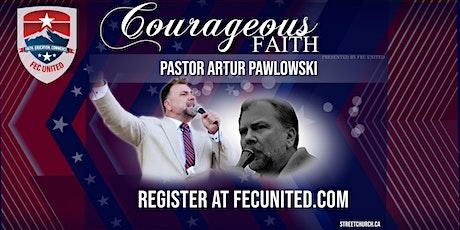 COURAGEOUS FAITH WITH PASTOR ARTUR PAWLOWSKI-OHIO tickets
