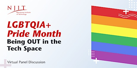 LGBTQIA + Pride Month: Being Out in the Tech Space tickets