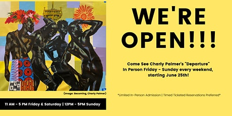 (LIMITED IN-PERSON ADMISSION) Charly Palmer : Departure Exhibition tickets