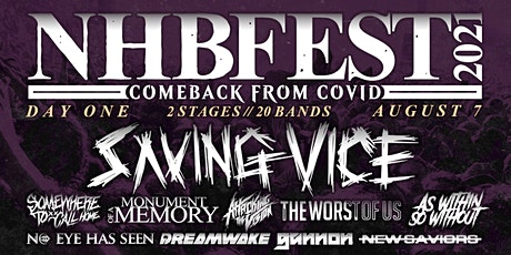 NHBFEST DAY ONE: Saving Vice, Monument of a Memory & Somewhere to Call Home tickets