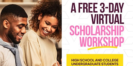 ADEIUR'S SCHOLARSHIP WORKSHOP -A FREE 3-DAY VIRTUAL EVENT tickets