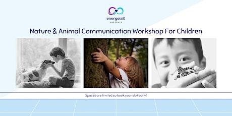 Level 2 : Nature & Animal Communication Online Workshop  (Ages 8-13) tickets