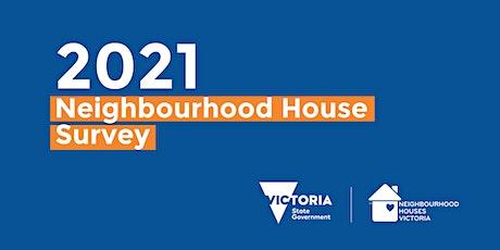 2021 Neighbourhood House Survey Information Session tickets