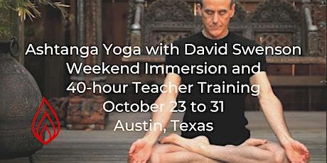 David Swenson Ashtanga Yoga Workshops and 40-hour Teacher Training tickets