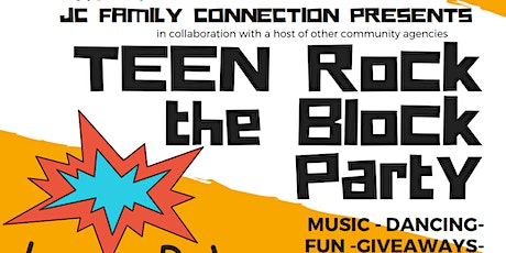 TEEN ROCK THE BLOCK PARTY tickets