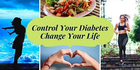 Control Your Diabetes. Change Your Life tickets