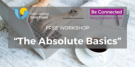 """FREE WORKSHOP """"Absolute Basics"""" tickets"""