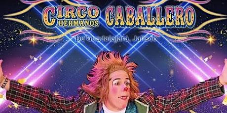 Circo Hermanos Caballero - Henderson NV tickets