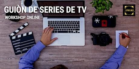 Workshop : Guión de  Series de TV entradas