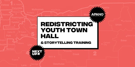 Redistricting Youth Town Hall & Storytelling Training tickets
