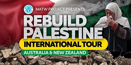MATW Project - Rebuild Palestine International Tour - MELBOURNE tickets