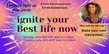 Ignite Your Best Life NOW / Free Masterclass tickets