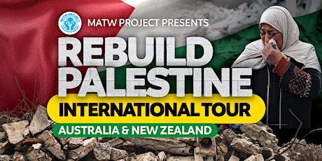 MATW Project - Rebuild Palestine International Tour - CANBERRA tickets