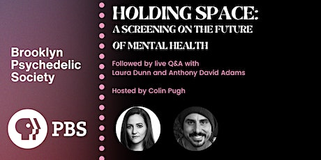 Holding Space: A Screening on the Future of Mental Health tickets