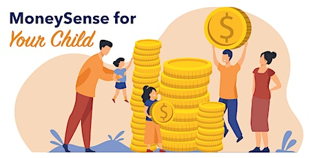 MoneySense for Your Child tickets