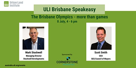 ULI Brisbane Speakeasy: The Brisbane Olympics – more than games tickets