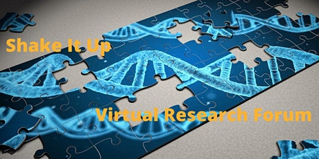 Shake It Up July Virtual Research Forum tickets