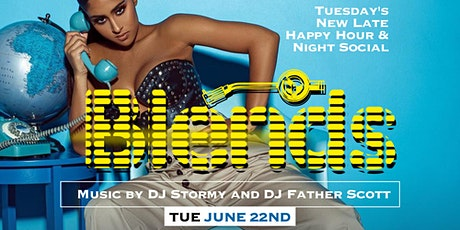 BLENDS: Tuesday's New Late Happy Happy & Social @the New EMBR Lounge+Patio tickets