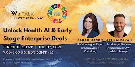Women in AI USA - Unlock Health AI & Early Stage Enterprise Deals tickets