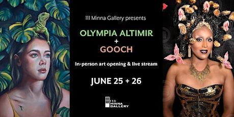 111 Minna Gallery Art Opening Olympia Altimir & Gooch! tickets