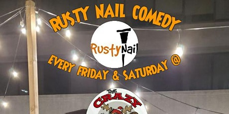 Rusty Nail Comedy Comedy comeback:The Crazy Canuck DTK Fridays&Saturdays tickets