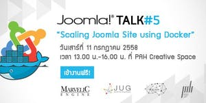 Joomla Talk #5 - Scaling Joomla Site using Docker