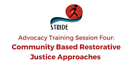 Advocacy Training Session4 : Community Based Restorative Justice Approaches tickets