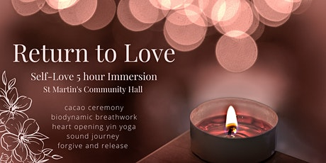 Return to Love   Self-Love Immersion   Christchurch tickets