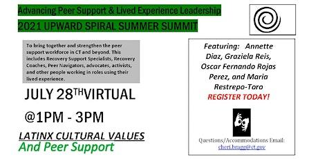 Upward Spiral Summer Summit:  Latinx Cultural Values & Peer Support ingressos