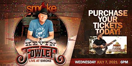 SMOKE BBQ + SKYBAR Presents - KEVIN FOWLER tickets