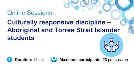 Culturally responsive discipline – Aboriginal and Torres Strait Islander tickets