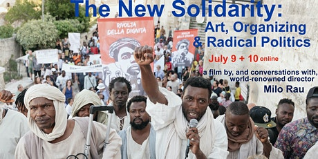 The New Solidarity: Art, Organizing, and Radical Politics tickets