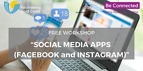 "FREE WORKSHOP ""Social Media Apps (Facebook and Instagram)"" tickets"