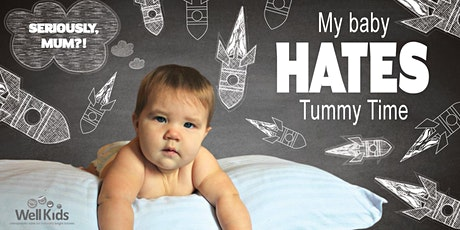 Lift Off! A Developmental Workshop for Making Tummy Time Easy tickets