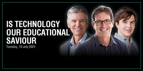 Is technology our educational saviour? tickets