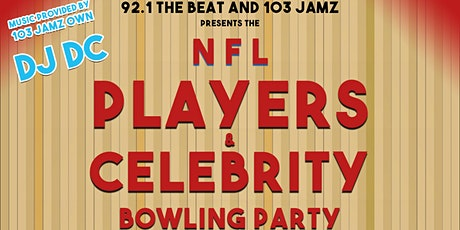 NFL Players & Celebrity Bowling Party tickets