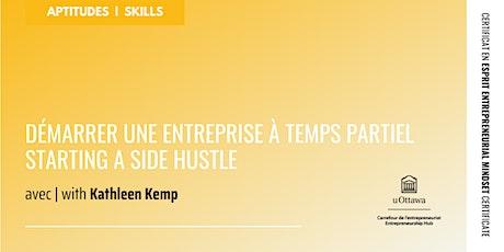 CEE : Démarrer une entreprise à temps partiel | EMC: Starting a Side Hustle billets