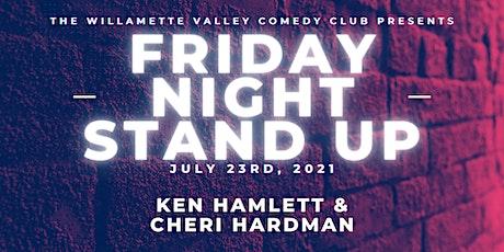 Friday Night Stand Up w/ Ken Hamlett & Cheri Hardman tickets