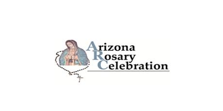 Arizona Rosary Celebration - Tucson Holy Hour Dinner tickets