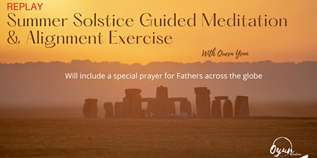 REPLAY of Summer Solstice Guided Meditation & Alignment Exercise tickets