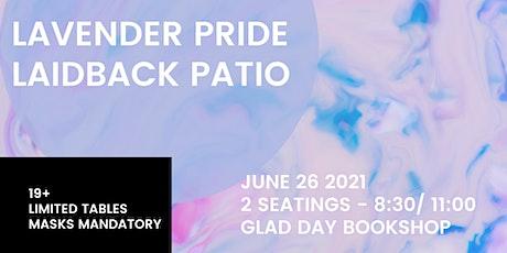 Lavender Pride Laidback Patio tickets